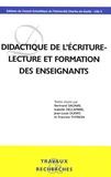 Bertrand Daunay et Isabelle Delcambre - Didactique de l'écriture - Lecture et formation des enseignants.