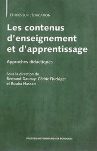 Bertrand Daunay et Cédric Fluckiger - Les contenus d'enseignement et d'apprentissage - Approches didactiques.
