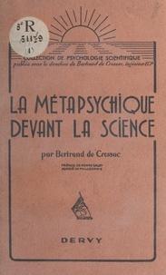 Bertrand de Cressac Bachelerie et Pierre Salzy - La métapsychique devant la science.