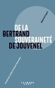 Bertrand de Jouvenel - De la souveraineté - A la recherche du bien politique.