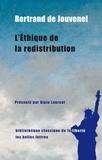 Bertrand de Jouvenel - L'Ethique de la redistribution.