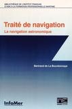 Bertrand de La Bourdonnaye - Traité de navigation - La navigation astronomique.