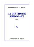 Bertrand de La peine - La méthode Arbogast.