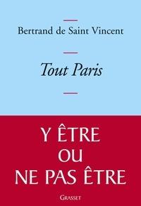 Bertrand de Saint-Vincent - Tout Paris.