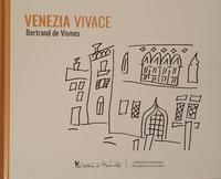 Bertrand de Vismes - Venezia vivace.