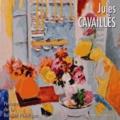 Bertrand de Viviès - Jules Cavaillès - Peintre de la Réalité Poétique.