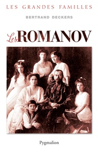 Bertrand Deckers - Les Romanov.