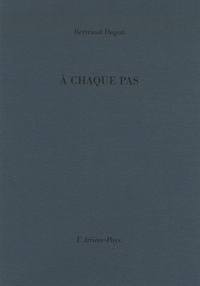 Bertrand Degott - A chaque pas.