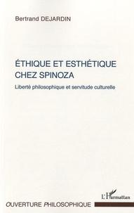 Ethique et esthétique chez Spinoza - Liberté philosophique et servitude culturelle.pdf