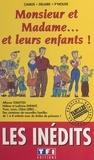 Bertrand Delaire et  P'nouxe - Monsieur et Madame et leurs enfants !.