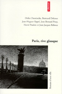 Bertrand Delcour et  Collectif - Paris, rive glauque.