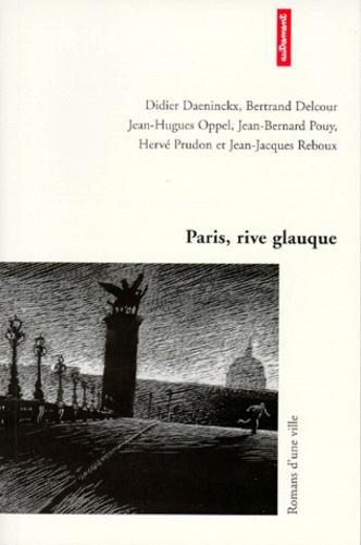 Paris, rive glauque