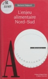 Bertrand Delpeuch - L'enjeu alimentaire Nord-Sud.