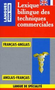 Bertrand Demazet et Jean-Michel Daube - Lexique bilingue des techniques de commercialisation.
