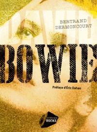 Bertrand Dermoncourt - David Bowie.