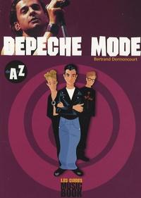 Bertrand Dermoncourt - Depeche Mode de A à Z.