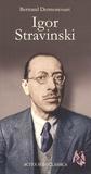 Bertrand Dermoncourt - Igor Stravinsky.