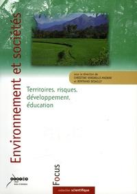 Bertrand Desailly et Christine Vergnolle-Mainar - Environnement et sociétés - Territoires, risques, développement, éducation.