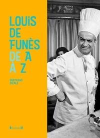 Bertrand Dicale - Louis de Funès de A à Z.