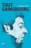 Bertrand Dicale - Tout Gainsbourg.