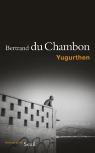 Bertrand Du Chambon - Yugurthen.