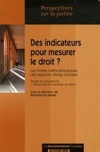 Bertrand Du Marais - Des indicateurs pour mesurer le droit ? - Les limites méthodologiques des rapports Doing Business.