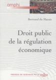 Bertrand Du Marais - Droit public de la régulation économique.