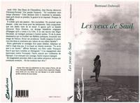 Bertrand Dubreuil - Les yeux de saul.