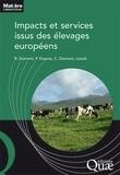 Bertrand Dumont et Pierre Dupraz - Impacts et services issus des élevages européens.