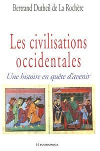 Lemememonde.fr Les civilisations occidentales - Une histoire en quête d'avenir Image