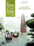 Bertrand Escaich et Marc N'Guessan - Ling Ling Tome 1 : Le bureau des rumeurs.