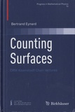 Bertrand Eynard - Counting Surfaces - CRM Aisenstadt Chair lectures.