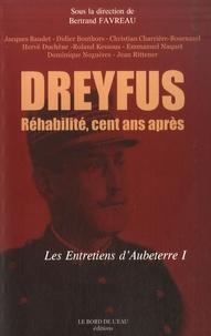 Bertrand Favreau - Dreyfus réhabilité, cent ans après - Antisémitisme : il y a cent ans, et aujourd'hui....