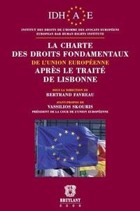 Bertrand Favreau - La charte des droits fondamentaux de l'Union européenne après le Traité de Lisbonne.