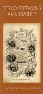 Des contrefaçons à Mariemont ? - La contrefaçon en Belgique et à létranger au 19e siècle - La donation François Godfroid.pdf