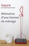 Bertrand Ferrier et  Isaure - Mémoires d'une femme de ménage.