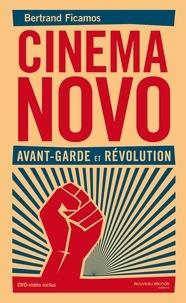 Bertrand Ficamos - Cinema Novo - Avant-garde et révolution. 1 DVD