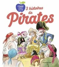 Bertrand Fichou et Céline Claire - 3 histoires de pirates.