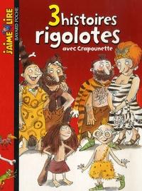 Bertrand Fichou - 3 Histoires rigolotes avec Crapounette - Coffret en 3 volumes : Les vacances de Crapounette ; Crapounette à l'école ; Crapounette et le bébéberk, avec Mon carnet d'histoires.
