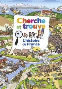 Bertrand Fichou et Didier Balicevic - Cherche et trouve L'histoire de France.