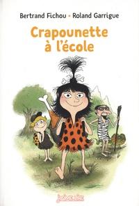 Bertrand Fichou - Crapounette 60 : Crapounette, Tome 60 - Crapounette à l'école.