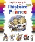 Bertrand Fichou et Didier Balicevic - La p'tite encyclo de l'histoire de France.