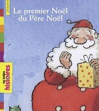 Yves Calarnou et Bertrand Fichou - Le premier Noël du père Noël.
