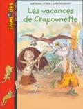 Bertrand Fichou et Anne Wilsdorf - Les vacances de Crapounette.