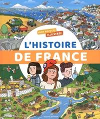 Bertrand Fichou et Didier Balicevic - Mon encyclo illustrée l'Histoire de France.
