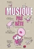 Bertrand Fichou et Nicolas Lafitte - Musique pas bête.