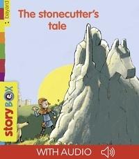 Eric Gasté et Bertrand Fichou - The stonecutter's tale.