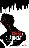 Bertrand Fitoussi - Crise et châtiment.