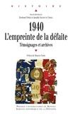 Bertrand Fonck et Amable Sablon du Corail - 1940, l'empreinte de la défaite - Témoignages et archives.
