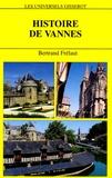 Bertrand Frélaut - Histoire de Vannes.